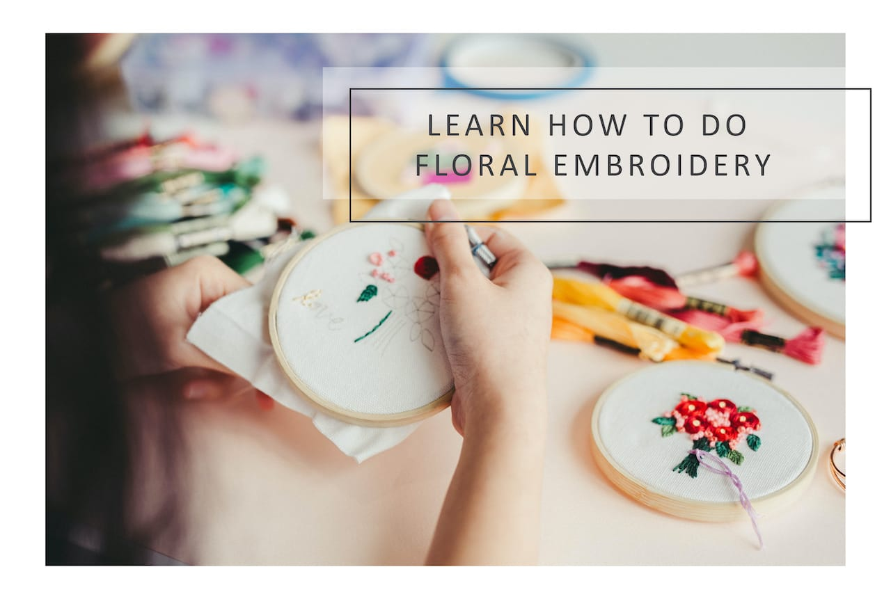 Learn how to do Floral Embroidery